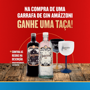 Compre Gin Amázzoni Rio Negro, Ganhe 1 Taça*